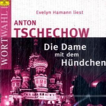 Die Dame mit dem Hündchen - Tschechow, Anton