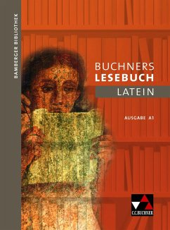 Bamberger Bibliothek 1 Buchners Lesebuch Latein A 1 - Helling, Katrin; Jesper, Ulf; Kammerer, Andrea; Kipf, Stefan; Lobe, Michael