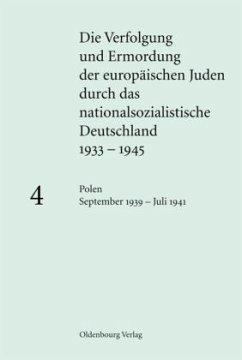 Polen September 1939 - Juli 1941 - Friedrich, Klaus-Peter (Hrsg.)