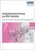 Aufgabensammlung zur Kfz-Technik Band 5 - Karosserie und Instandhaltung