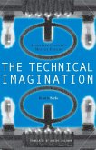 The Technical Imagination: Argentine Culture's Modern Dreams