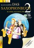 Version Eb (Altsaxophon), m. Audio-CD / Das Saxophonbuch Tl.2