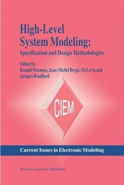 High-Level System Modeling - Berg, Jean-Michel / Levia, Oz / Rouillard, Jacques (eds.)