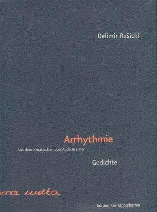 Arrhytmie - Resicki, Delimir
