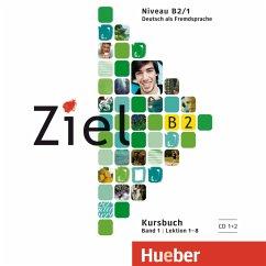 2 Audio-CDs zum Kursbuch / Ziel B2 Bd.1 - Fischer, Roland; Schümann, Anja; Evans, Sandra; Dallapiazza, Rosa-Maria; Kilimann, Angela; Winkler, Maresa
