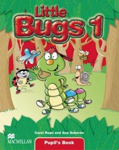 Little Bugs 1. Pupil's Book - Read, Carol; Soberón, Ana