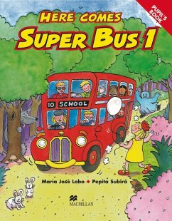 Here comes Super Bus 1. Pupil´s Book