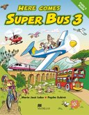 Here comes Super Bus 3. Pupil's Book