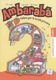 Ambarabà 2. 3 Übungshefte