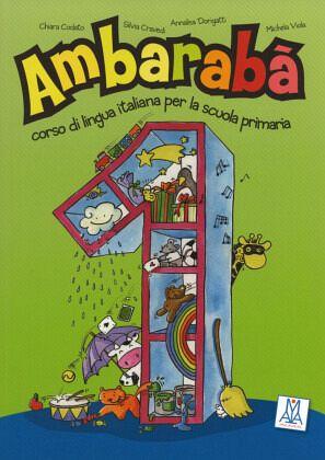 1. Klasse, Kursbuch mit Anweisungen für den Lehrer und Spielvorlagen / Ambarabà
