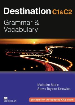 Destination C1 & C2 Grammar and Vocabulary. Student's Book - Mann, Malcolm; Taylore-Knowles, Steve