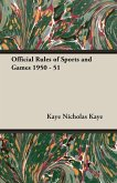 Official Rules of Sports and Games 1950 - 51