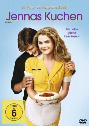 Jennas Kuchen – Für Liebe Gibt Es Kein Rezept