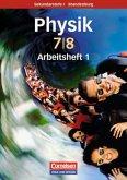 Physik für die Sekundarstufe I . 7./8. Schuljahr. Arbeitsheft. Brandenburg