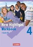 New Highlight 4: 8. Schuljahr. Workbook mit Lieder-/Text-CD. Baden-Württemberg