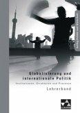 Globalisierung und internationale Politik. Lehrerband