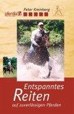 Entspanntes Reiten auf zuverlässigen Pferden, 1 DVD. Tl.1