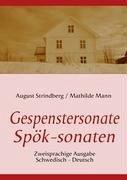 Die Gespenstersonate - Spök-sonaten - Strindberg, August; Mann, Mathilde; Schiller, Friedrich
