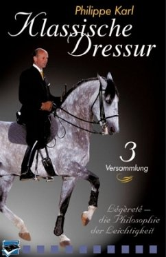 Versammlung, 1 DVD / Klassische Dressur, DVDs Tl.3