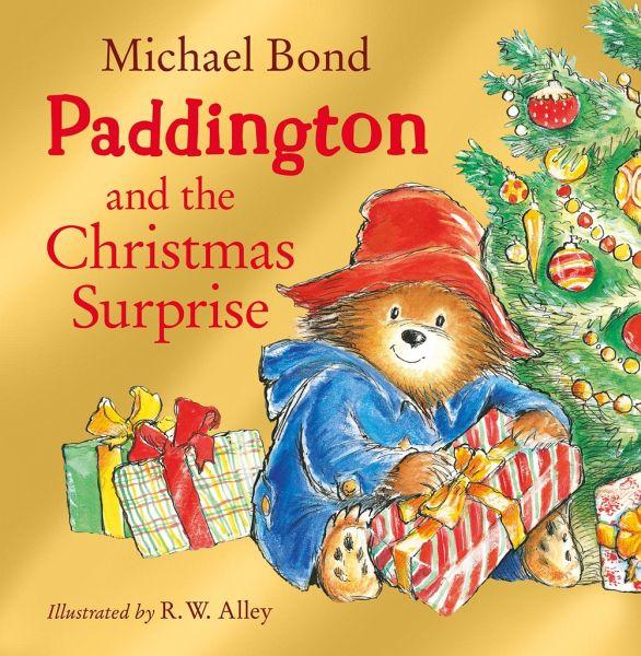 Paddington Bear and the Christmas Surprise von Michael