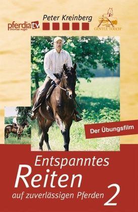 Entspanntes Reiten auf zuverlässigen Pferden, 1 DVD. Tl.2