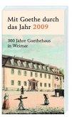 Mit Goethe durch das Jahr 2009