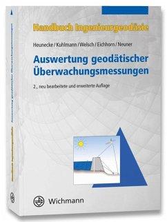 Handbuch Ingenieurgeodäsie - Heunecke, Otto; Kuhlmann, Heiner; Welsch, Walter; Eichhorn, Andreas; Neuner, Hans