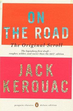 On the Road: the Original Scroll - Kerouac, Jack