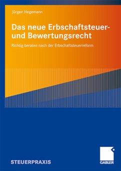 Erbschaftsteuer- und Bewertungsrecht - Hegemann, Jürgen