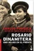 Rosario Dinamitera : una mujer en el frente - Fonseca, Carlos