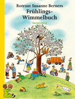 Frühlings-Wimmelbuch - Berner, Rotraut Susanne