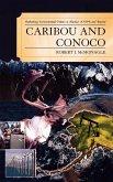 Caribou and Conoco