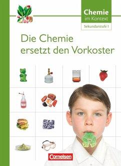 Chemie im Kontext. Themenheft 1. Sekundarstufe I. Westliche Bundesländer Themenheft.1