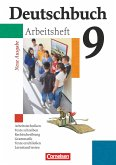 Deutschbuch 9. Schuljahr Gymnasium. Allgemeine Ausgabe. Arbeitsheft mit Lösungen
