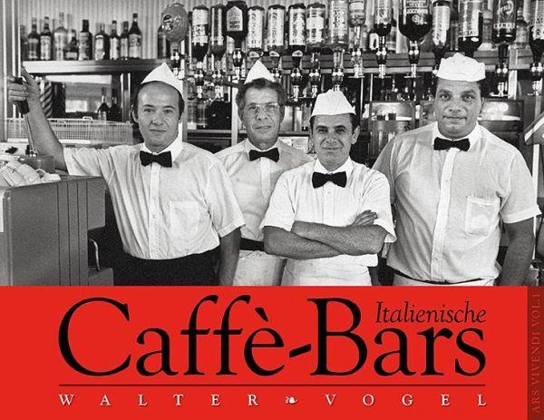 Italienische Caffè-Bars. Immerwährender Monumentalkalender - Vogel, Walter