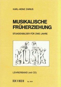 Musikalische Früherziehung, Lehrerbuch m. Audio-CD