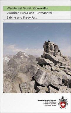 SAC Wanderziel Gipfel - Oberwallis - Joss, Sabine; Joss, Fredy