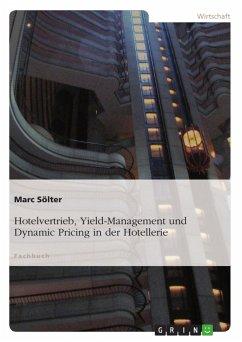 Hotelvertrieb, Yield-Management und Dynamic Pri...