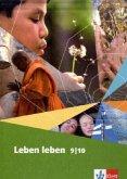 Leben leben. Schülerbuch 9/10 Schuljahr