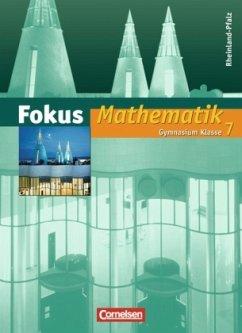 7. Schuljahr, Schülerbuch / Fokus Mathematik, Gymnasium Rheinland-Pfalz