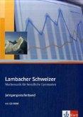 Lambacher Schweizer für berufliche Gymnasien. 12. und 13. Schuljahr. Schülerbuch und CD-ROM