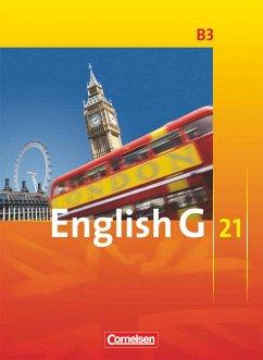 English G 21. Ausgabe B 3. Schülerbuch - Abbey, Susan; Derkow-Disselbeck, Barbara; Harger, Laurence; Woppert, Allen J.