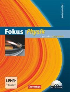 Fokus Physik Gesamtband. Schülerbuch mit CD-ROM. Gymnasium Rheinland-Pfalz - Backhaus, Udo; Boysen, Gerd; Heise, Harri; Lichtenberger, Jochim; Schepers, Harald; Schlichting, Hans Joachim; Schön, Lutz-Helmut
