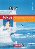 Fokus Naturwissenschaften. 5./6. Schuljahr Schülerbuch. Gymnasium Rheinland-Pfalz
