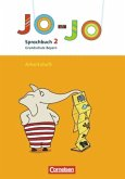 Jo-Jo Sprachbuch - Grundschule Bayern - Bisherige Ausgabe. 2. Jahrgangsstufe - Arbeitsheft in Vereinfachter Ausgangsschrift