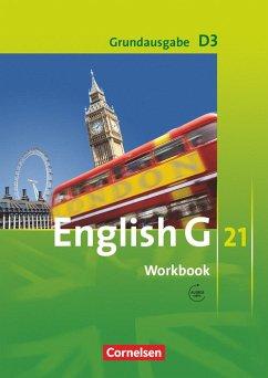 English G 21. Grundausgabe D 3. Workbook mit Audios online