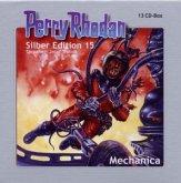 Perry Rhodan - Silber Edition 15: Mechanica