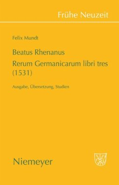 Beatus Rhenanus: Rerum Germanicarum libri tres (1531) - Mundt, Felix