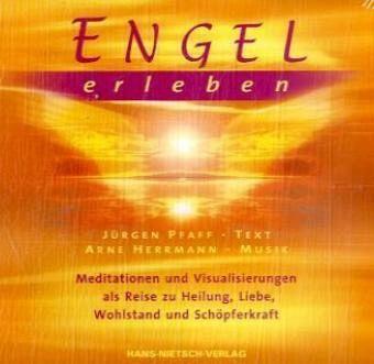 Engel erleben audio cd von j rgen pfaff arne herrmann for Arne herrmann