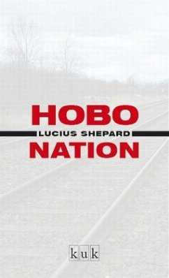 Hobo Nation - Shepard, Lucius
